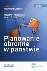 okładka Planowanie obronne w państwie. Część pierwsza. Ebook   PDF   Janusz  Sztanc, Krzysztof  Meszyński