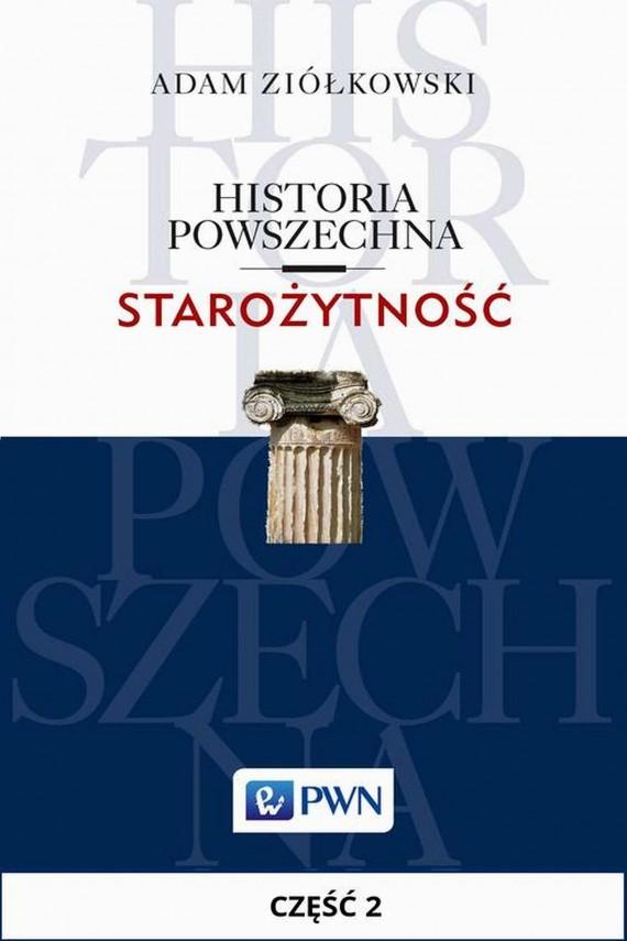 okładka Historia powszechna. Starożytność. Część 2ebook | EPUB, MOBI | Adam  Ziółkowski