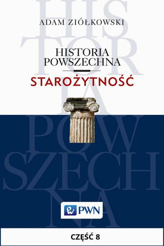 okładka Historia powszechna. Starożytność. Część 8. Ebook | EPUB, MOBI | Adam  Ziółkowski