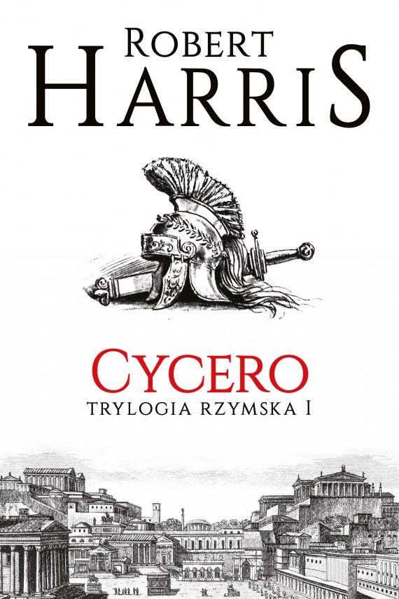 okładka Cycero. Trylogia rzymska Iebook | EPUB, MOBI | Robert Harris, Piotr Amsterdamski