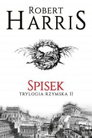 okładka Spisek. Trylogia rzymska II. Ebook | papier | Robert Harris, Magdalena Słysz