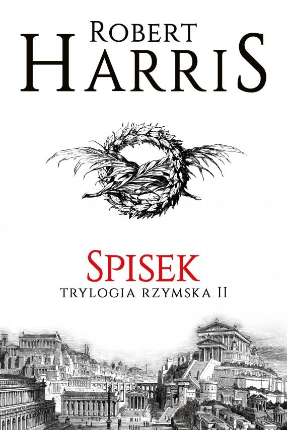 okładka Spisek. Trylogia rzymska IIebook | EPUB, MOBI | Robert Harris, Magdalena Słysz