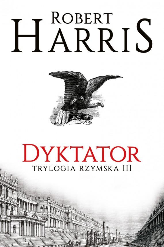 okładka Dyktator. Trylogia rzymska IIIebook | EPUB, MOBI | Robert Harris, Andrzej Szulc