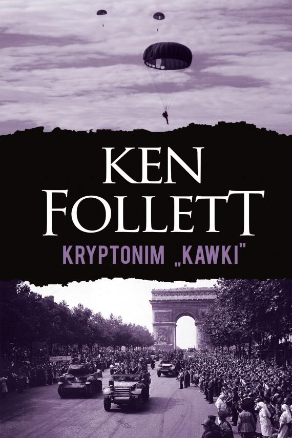 "okładka Kryptonim ""Kawki""ebook | EPUB, MOBI | Ken Follett, Jacek Manicki, Witold Nowakowski"