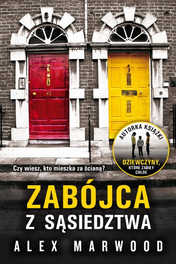 okładka Zabójca z sąsiedztwaebook | EPUB, MOBI | Alex Marwood, Magdalena Koziej