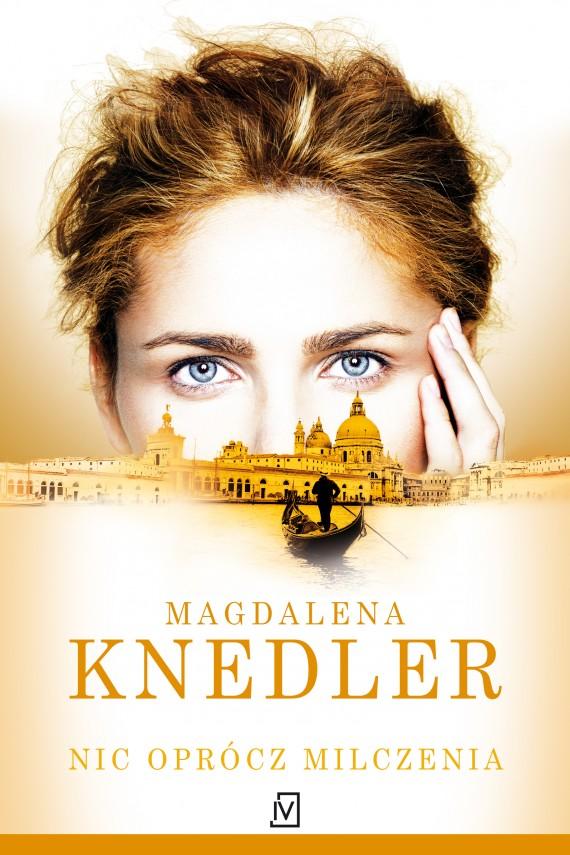 okładka Nic oprócz milczenia. Ebook | EPUB, MOBI | Magdalena  Knedler