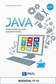 okładka JAVA. Uniwersalne techniki programowania. Rozdział 11-12. Ebook | papier | Krzysztof  Barteczko