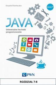 okładka JAVA. Uniwersalne techniki programowania. Rozdział 7-8. Ebook | papier | Krzysztof  Barteczko