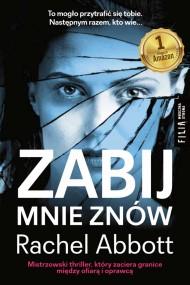 okładka Zabij mnie znów. Ebook | EPUB,MOBI | Rachel Abbott