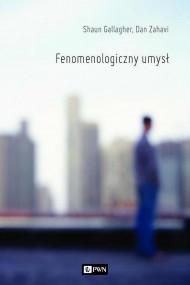 okładka Fenomenologiczny umysł. Ebook | EPUB,MOBI | Gallagher  Shaun, Zahavi  Dan