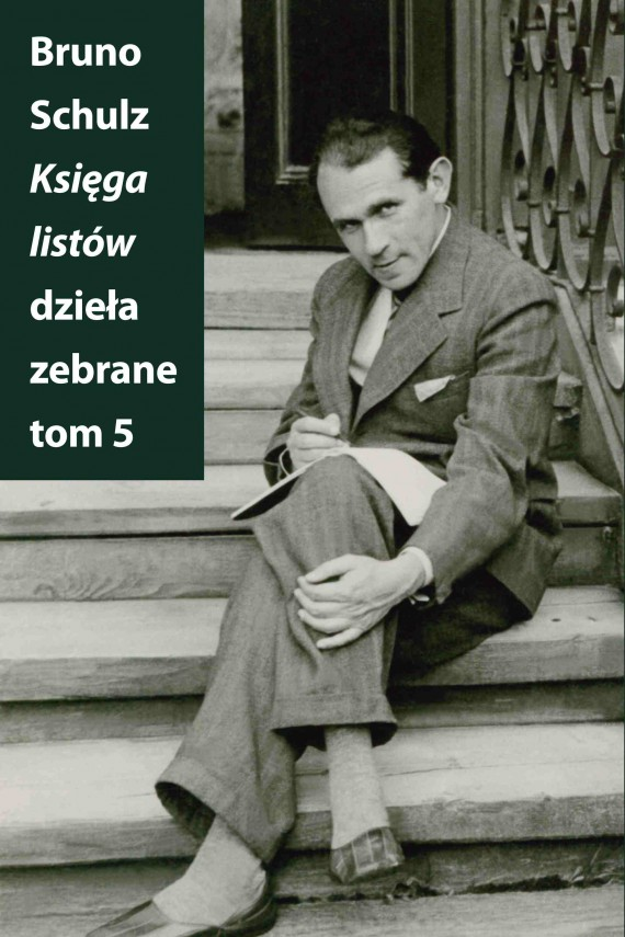okładka Księga listów. Dzieła zebrane. Tom 5ebook | EPUB, MOBI | Bruno Schulz