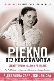 okładka Piękno bez konserwantów, Ebook | Aleksandra Zaprutko-Janicka