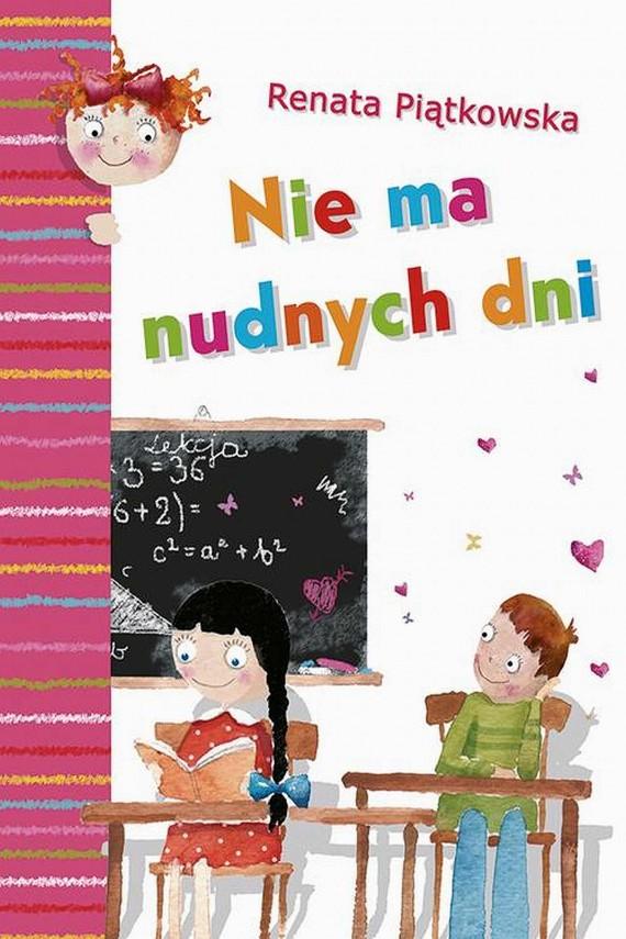 okładka Nie ma nudnych dni. Ebook | EPUB, MOBI | Renata  Piątkowska