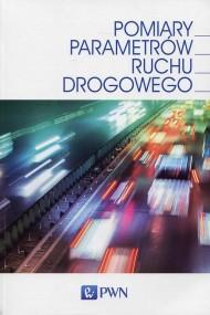 okładka Pomiary parametrów ruchu drogowego. Ebook | EPUB,MOBI | Janusz  Gajda