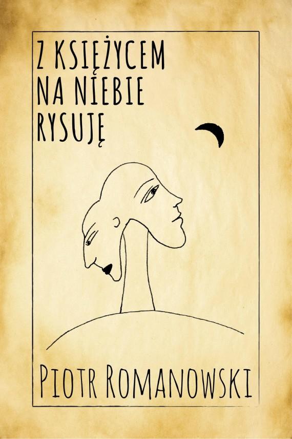 okładka Z księżycem na niebie rysujęebook | EPUB, MOBI | Piotr Romanowski