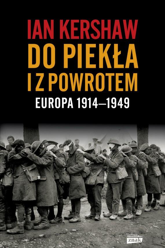 okładka Do piekła i z powrotem: Europa 1914–1949. Ebook | EPUB, MOBI | Ian Kershaw