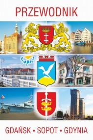 okładka Przewodnik Gdańsk, Sopot, Gdynia, Ebook | Praca zbiorowa