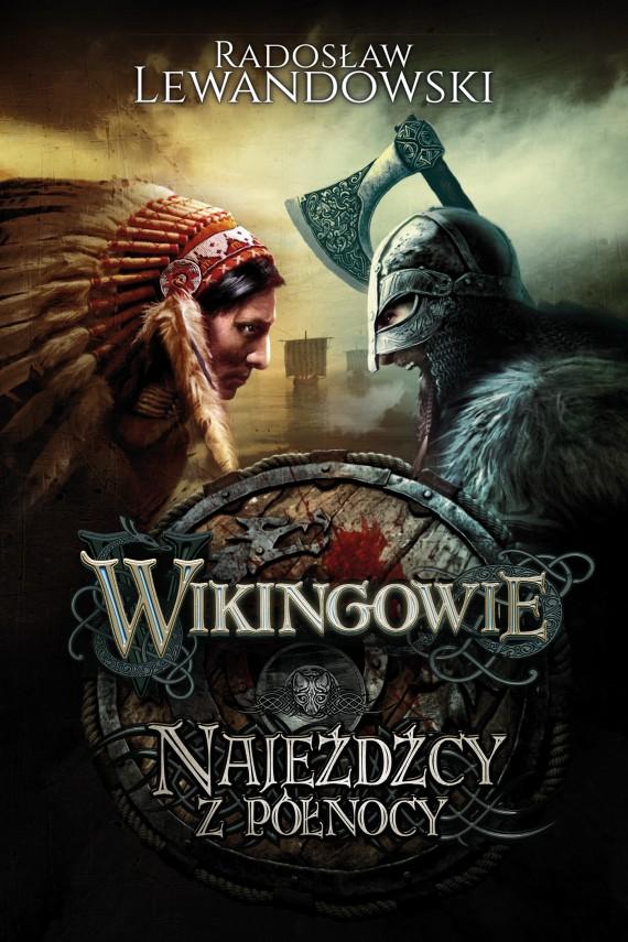 okładka Wikingowie. Najeźdźcy z Północy. Ebook   EPUB, MOBI   Radosław Lewandowski