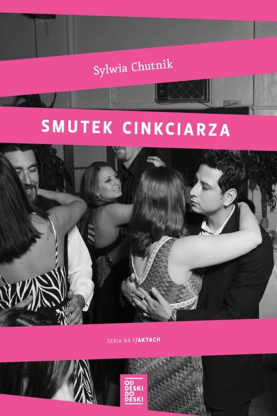 okładka Smutek cinkciarza. Ebook | EPUB, MOBI | Sylwia Chutnik