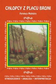 okładka Chłopcy z Placu Broni Ferenca Molnara, Ebook | Małgorzata  Kamińska