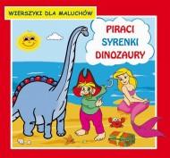 okładka Piraci Syrenki Dinozaury Wierszyki dla maluchów, Ebook | Krystian  Pruchnicki, Emilia  Majchrzyk