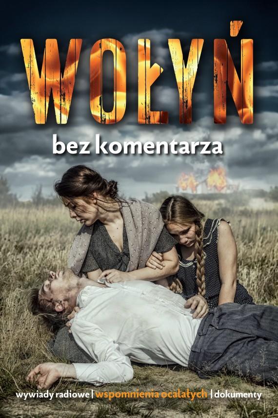 okładka Wołyń bez komentarza. Ebook | EPUB, MOBI | Opracowanie zbiorowe