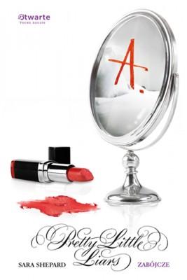 okładka Zabójcze. Pretty Little Liars  6, Ebook | Sara Shepard