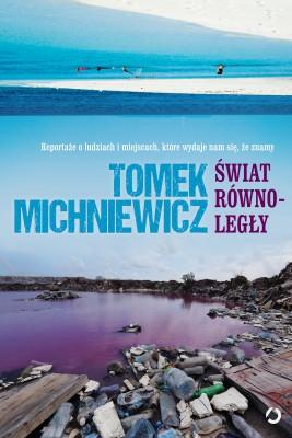 okładka Świat równoległy, Ebook | Tomek Michniewicz
