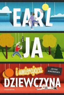 okładka Earl i ja, i umierająca dziewczyna, Ebook | Jesse Andrews