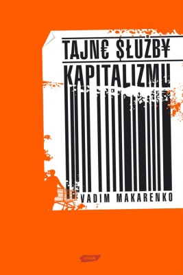 okładka Tajne służby kapitalizmu, Ebook | Vadim Makarenko