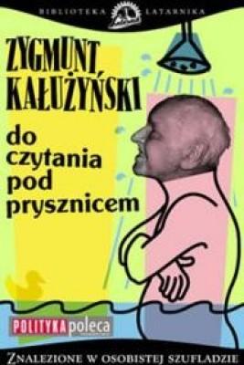 okładka Do czytania pod prysznicem, Ebook | Zygmunt Kałużyński