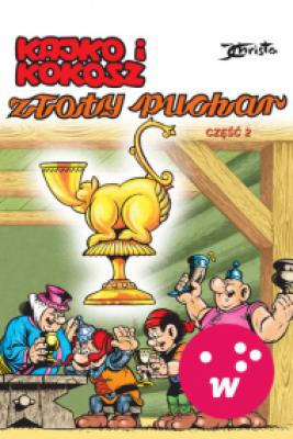 okładka Kajko i Kokosz. Złoty puchar cz. 2, Ebook | Janusz Christa