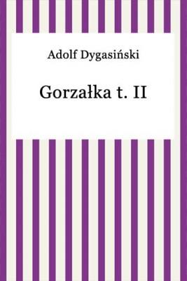 okładka Gorzałka t. II, Ebook | Adolf Dygasiński