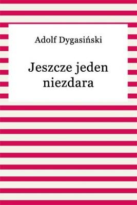 okładka Jeszcze jeden niezdara, Ebook | Adolf Dygasiński