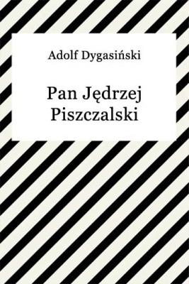 okładka Pan Jędrzej Piszczalski, Ebook | Adolf Dygasiński