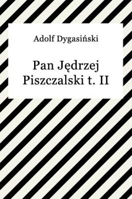 okładka Pan Jędrzej Piszczalski t. II, Ebook | Adolf Dygasiński