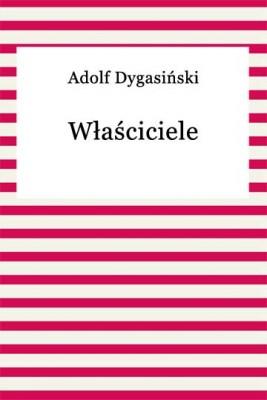 okładka Właściciele, Ebook | Adolf Dygasiński