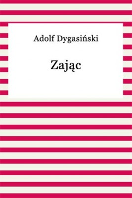 okładka Zając, Ebook | Adolf Dygasiński