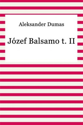 okładka Józef Balsamo t. II, Ebook | Aleksander Dumas (Ojciec)