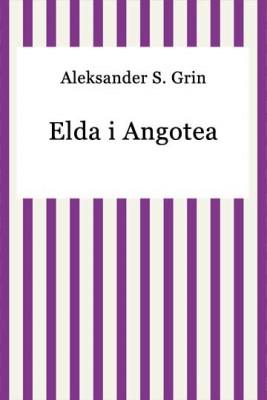 okładka Elda i Angotea, Ebook | Aleksander S. Grin