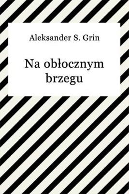 okładka Na obłocznym brzegu, Ebook | Aleksander S. Grin