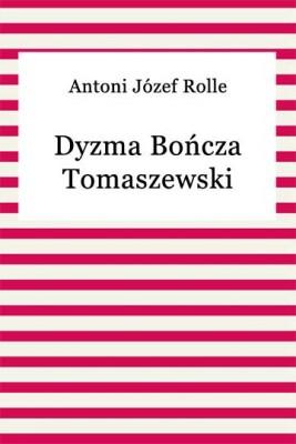 okładka Dyzma Bończa Tomaszewski, Ebook | Antoni Józef Rolle