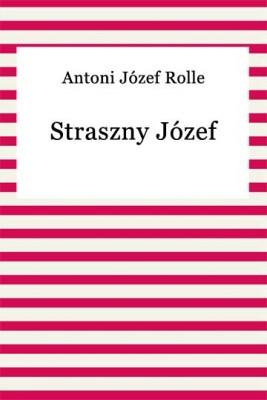 okładka Straszny Józef, Ebook | Antoni Józef Rolle