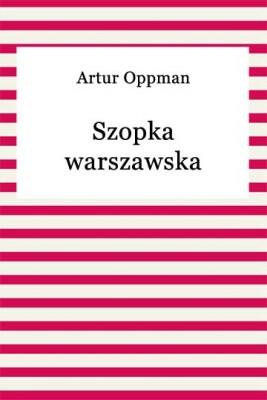 okładka Szopka warszawska, Ebook | Artur Oppman
