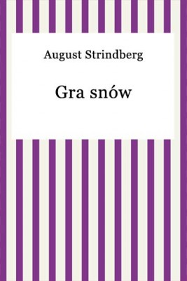 okładka Gra snów, Ebook | August Strindberg
