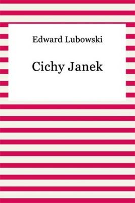 okładka Cichy Janek, Ebook | Edward Lubowski