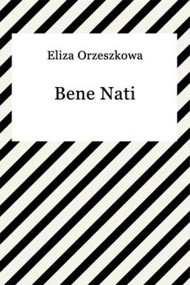 okładka Bene Nati, Ebook | Eliza Orzeszkowa