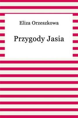 okładka Przygody Jasia, Ebook | Eliza Orzeszkowa