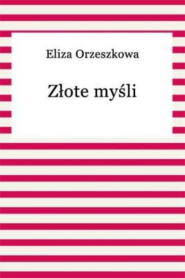 okładka Złote myśli, Ebook | Eliza Orzeszkowa