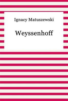 okładka Weyssenhoff, Ebook | Ignacy Matuszewski
